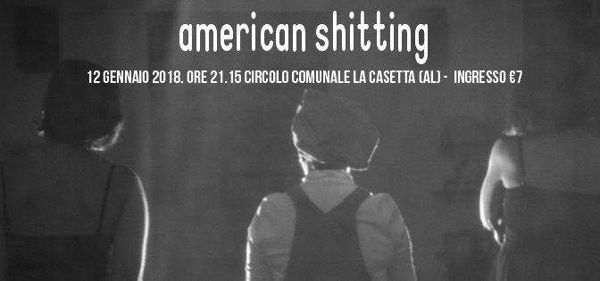 American shitting – 12 gennaio 2018