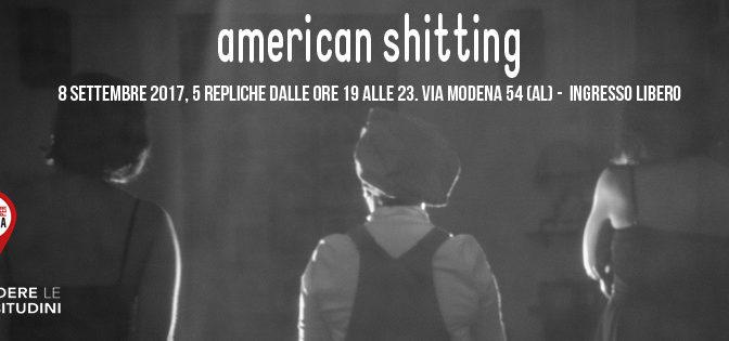American shitting – venerdì 8 settembre 2017