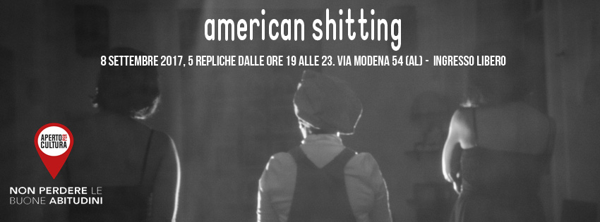 American Shitting - venerdì 8 settembre 2017