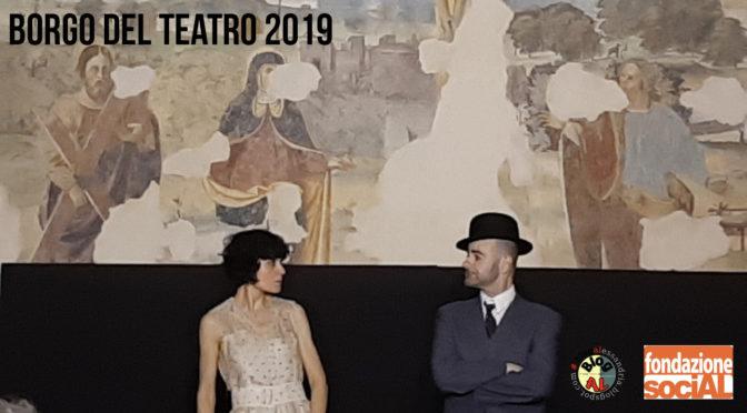 Chiusura della rassegna inverno primavera – Borgo del Teatro 2019