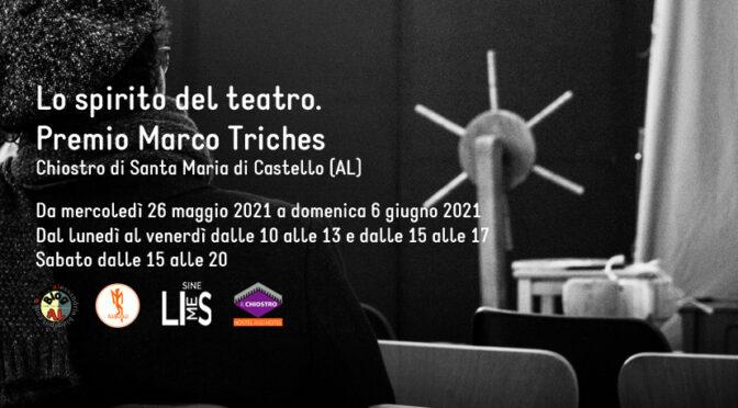 Orari di apertura mostra concorso fotografico Lo spirito del teatro. Premio Marco Triches