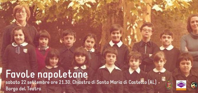 Favole napoletane – 22 settembre 2018. Borgo del Teatro