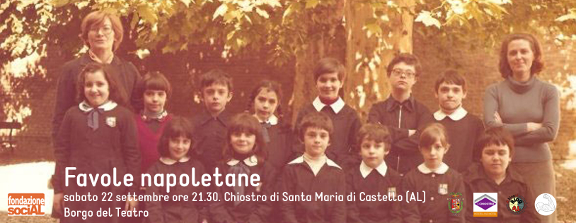 Favole napoletane - 22 settembre 2018. Borgo del Teatro