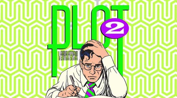 Plot2 – Laboratorio gratuito di scrittura creativa