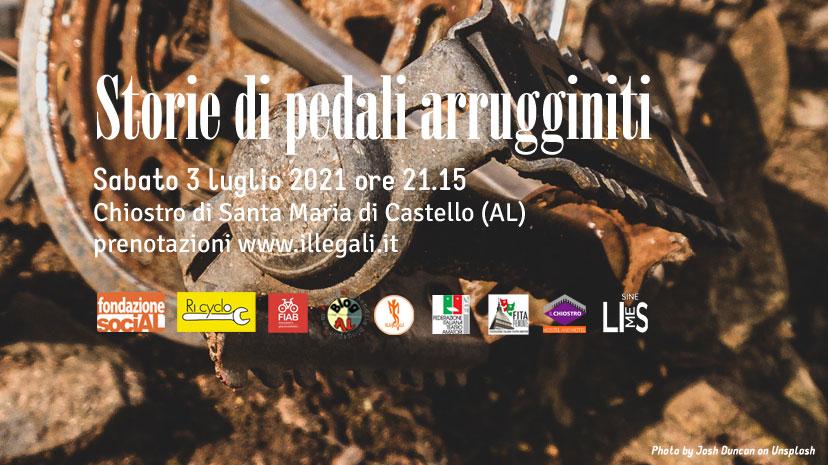 Storie di pedali arrugginiti – 3 luglio 2021. Progetto riusa e pedala